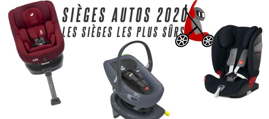 Sièges auto les plus surs 2020
