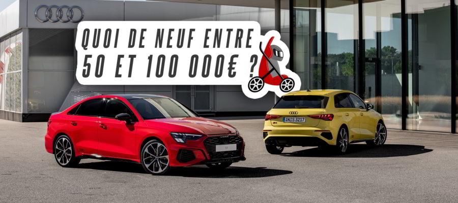 Quelle voiture de papa pressé neuve entre 50 et 100 000€ ?